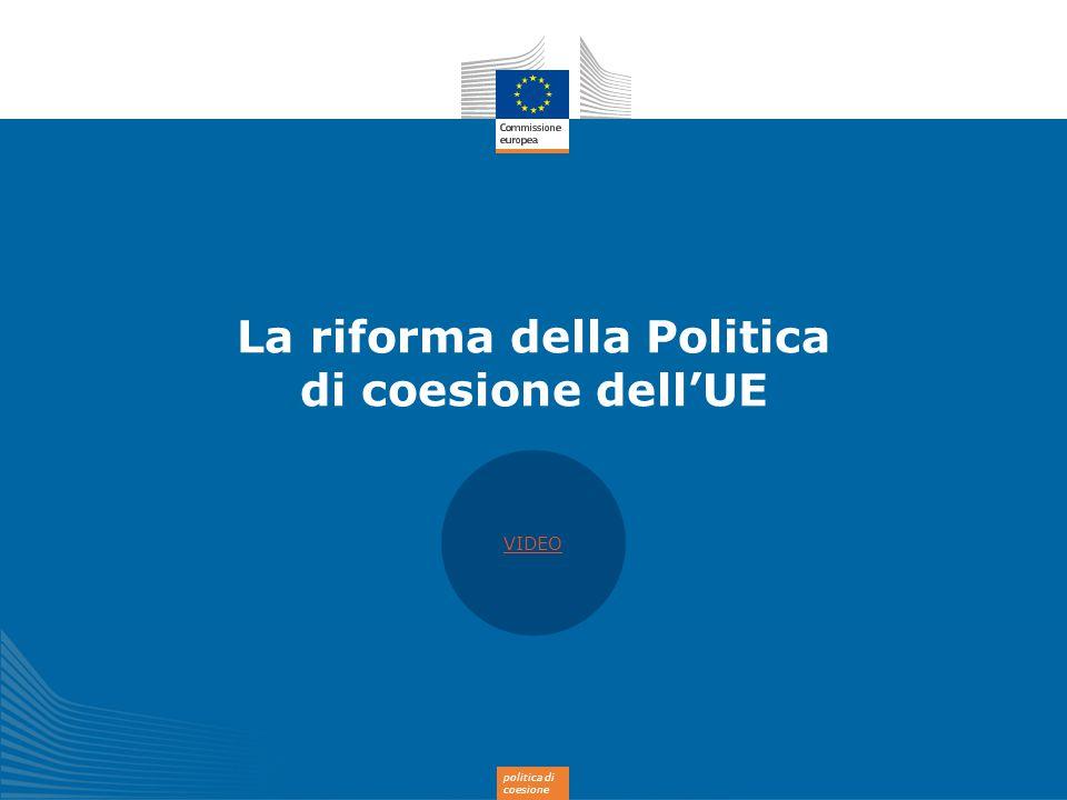 La riforma della Politica di coesione dell'UE