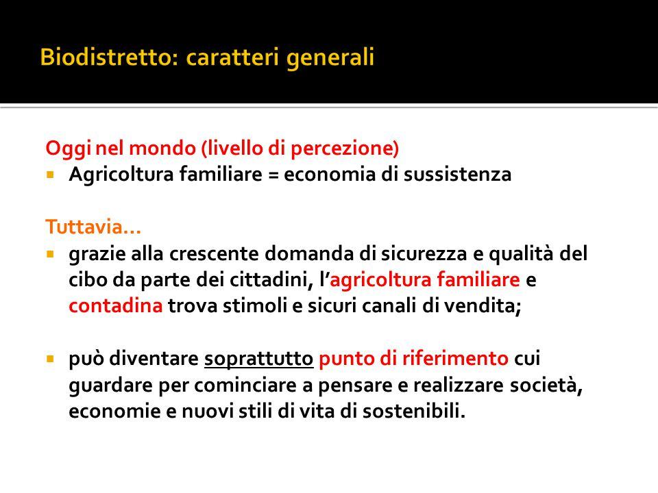 Biodistretto: caratteri generali