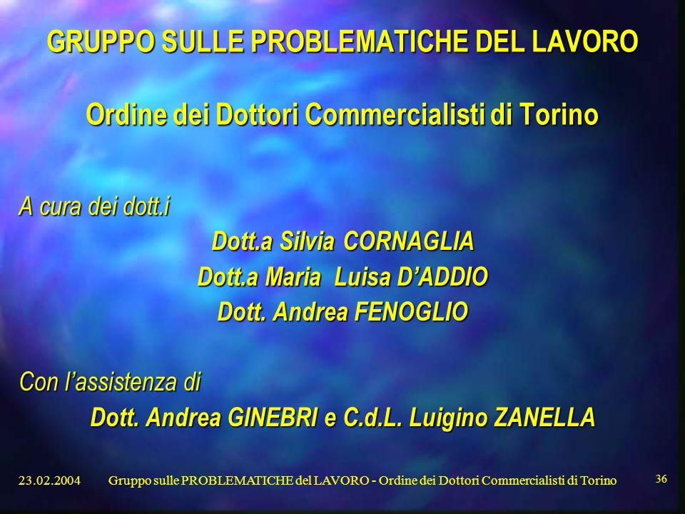 GRUPPO SULLE PROBLEMATICHE DEL LAVORO Ordine dei Dottori Commercialisti di Torino