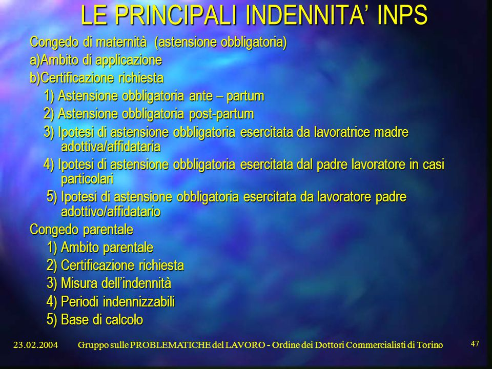 LE PRINCIPALI INDENNITA' INPS