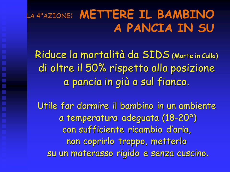 LA 4°AZIONE: METTERE IL BAMBINO A PANCIA IN SU