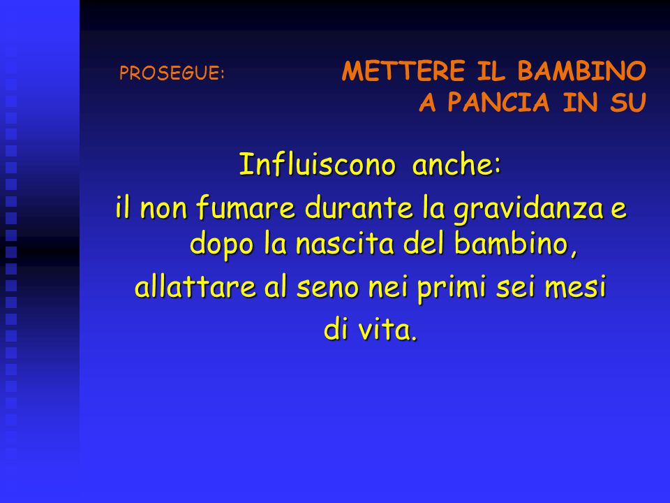 PROSEGUE: METTERE IL BAMBINO A PANCIA IN SU