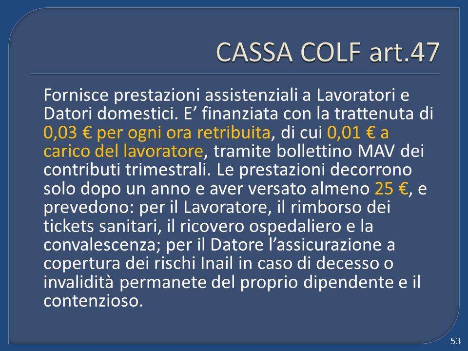 CASSA COLF art.47