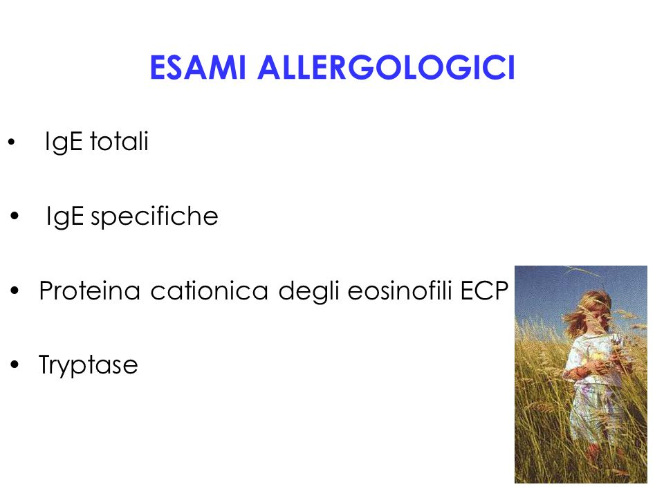 ESAMI ALLERGOLOGICI IgE totali IgE specifiche