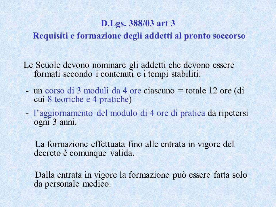 D.Lgs. 388/03 art 3 Requisiti e formazione degli addetti al pronto soccorso
