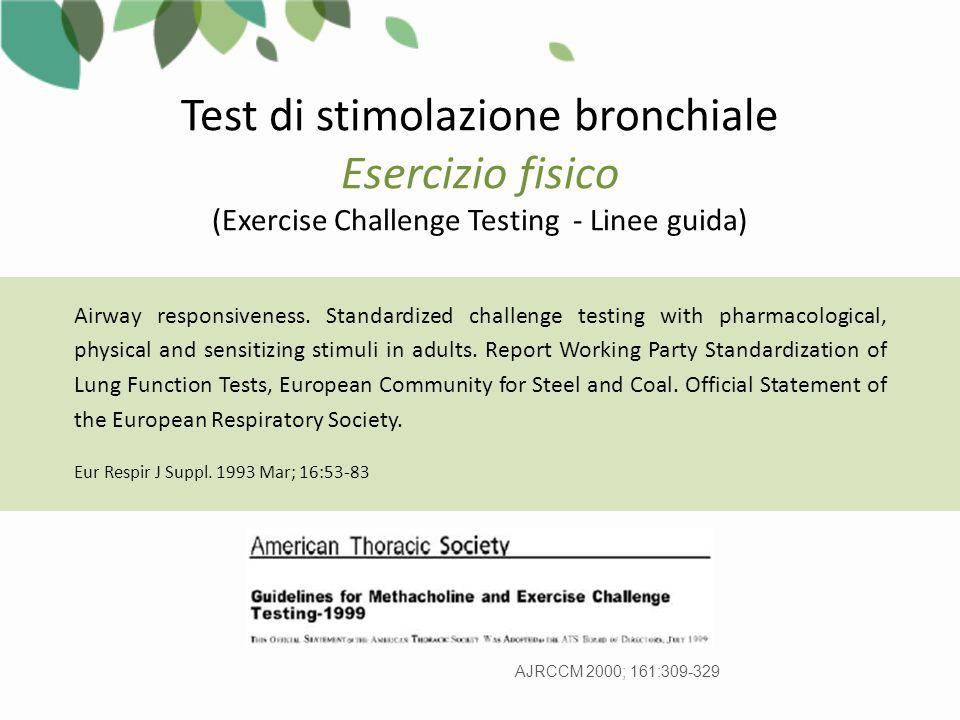 Test di stimolazione bronchiale Esercizio fisico