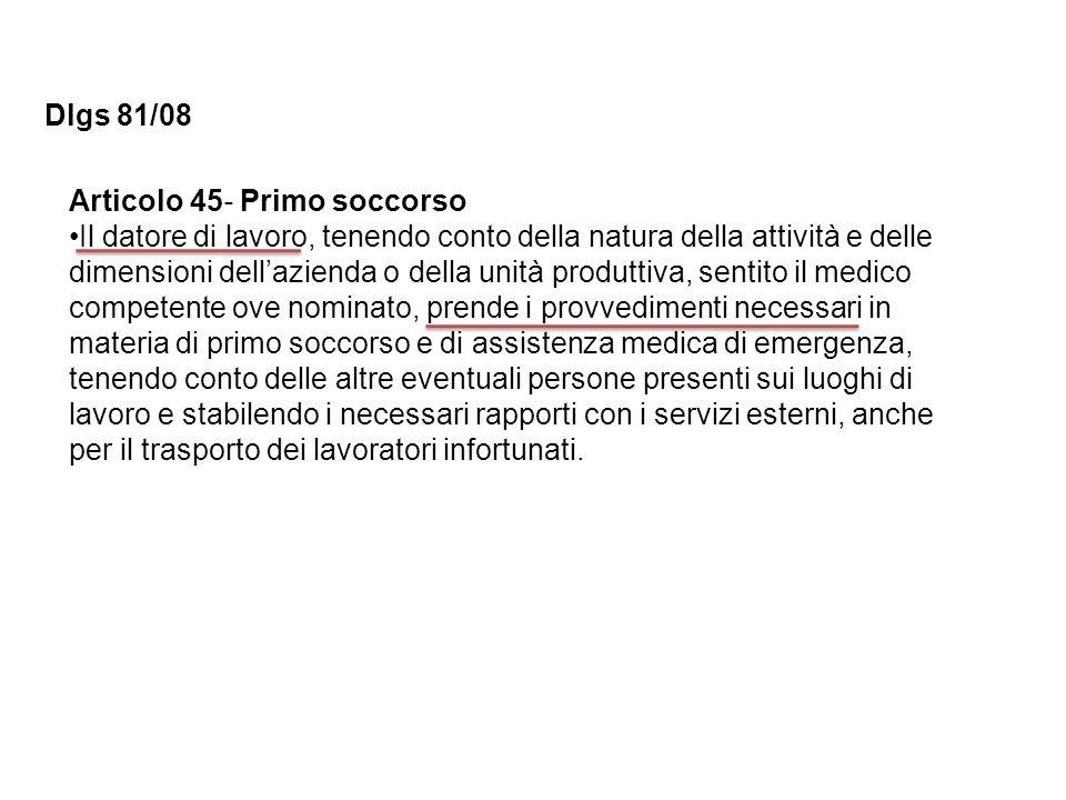 Dlgs 81/08 Articolo 45‐ Primo soccorso.