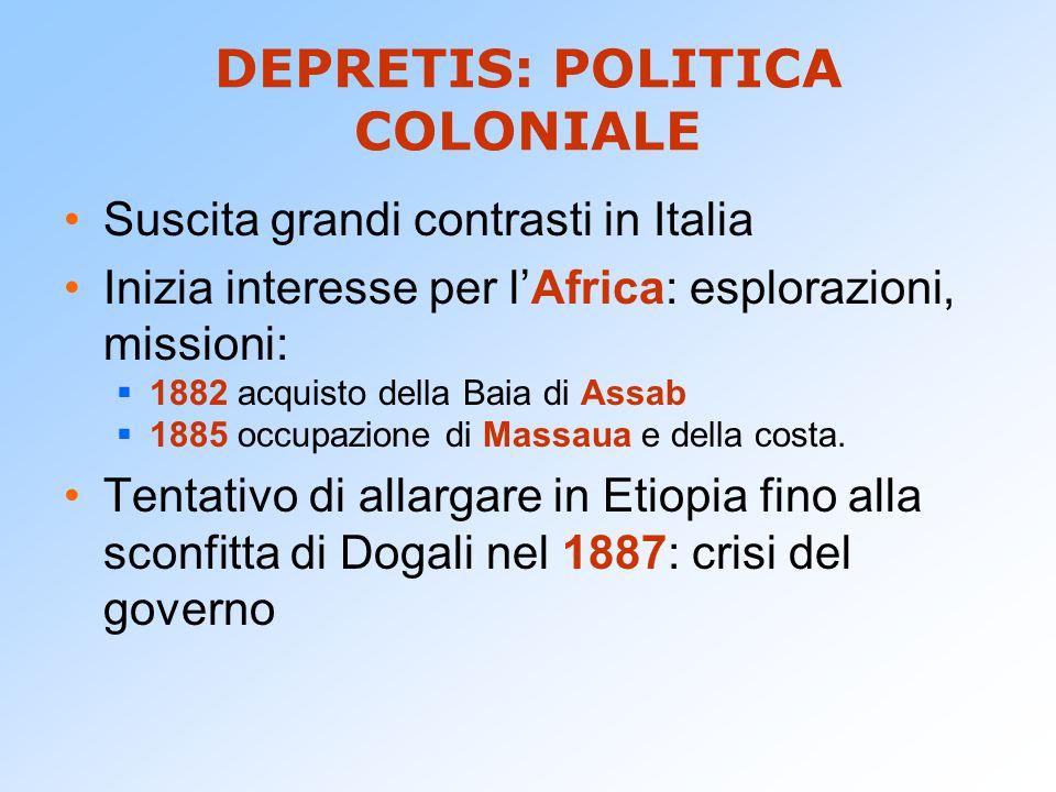 DEPRETIS: POLITICA COLONIALE