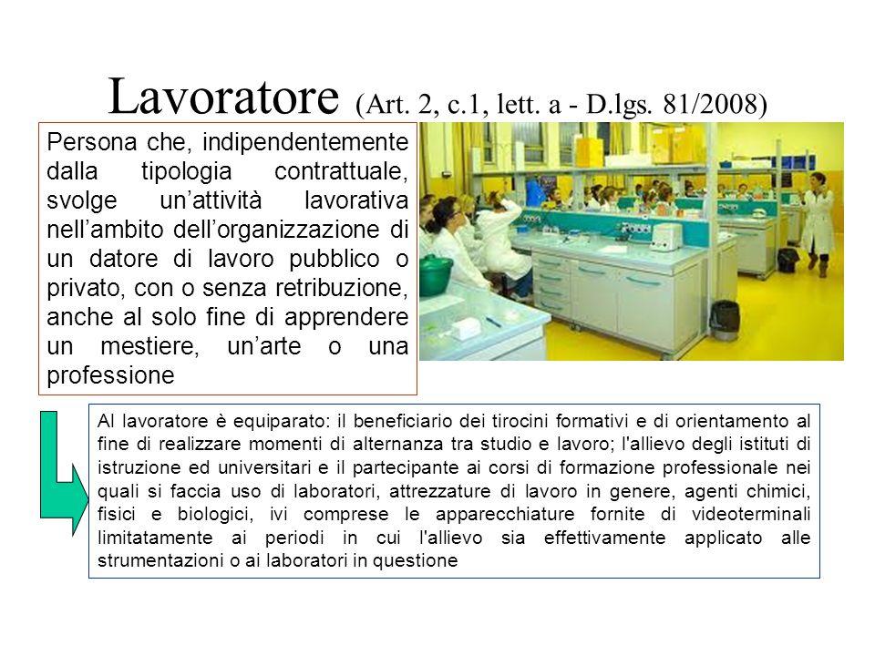 Lavoratore (Art. 2, c.1, lett. a - D.lgs. 81/2008)