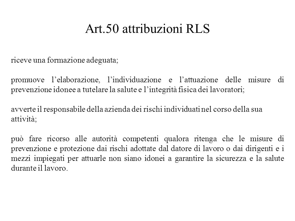 Art.50 attribuzioni RLS riceve una formazione adeguata;
