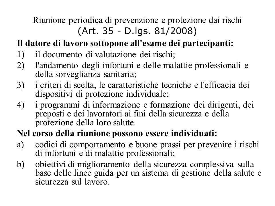 Riunione periodica di prevenzione e protezione dai rischi (Art. 35 - D