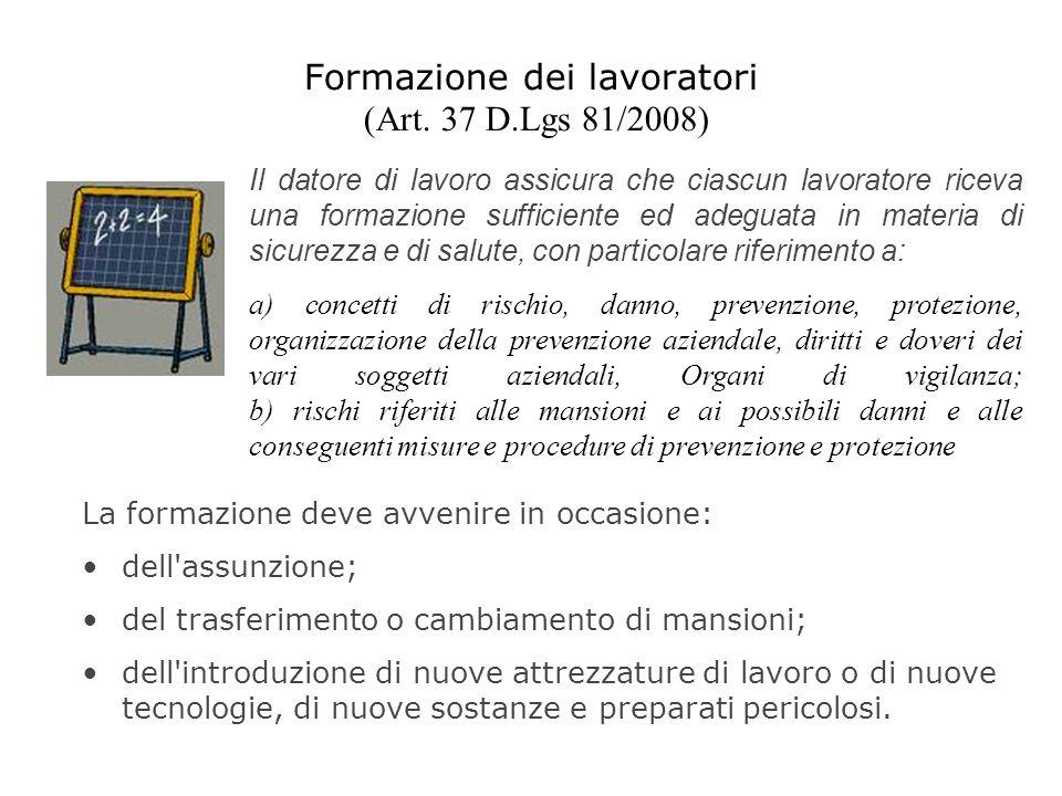 Formazione dei lavoratori (Art. 37 D.Lgs 81/2008)