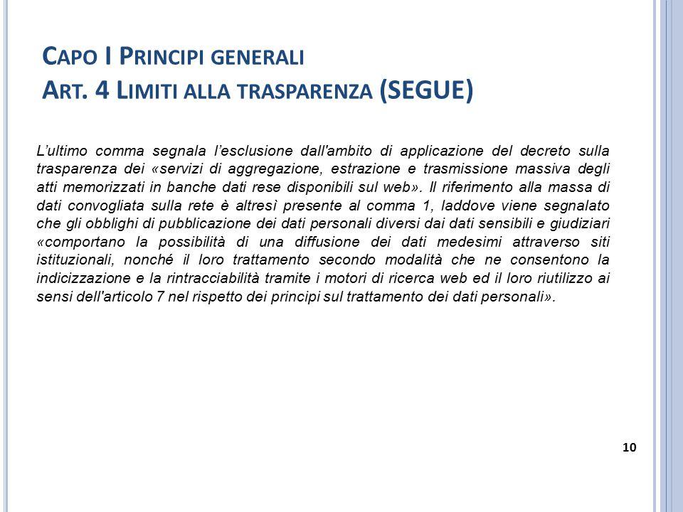 Capo I Principi generali Art. 4 Limiti alla trasparenza (SEGUE)