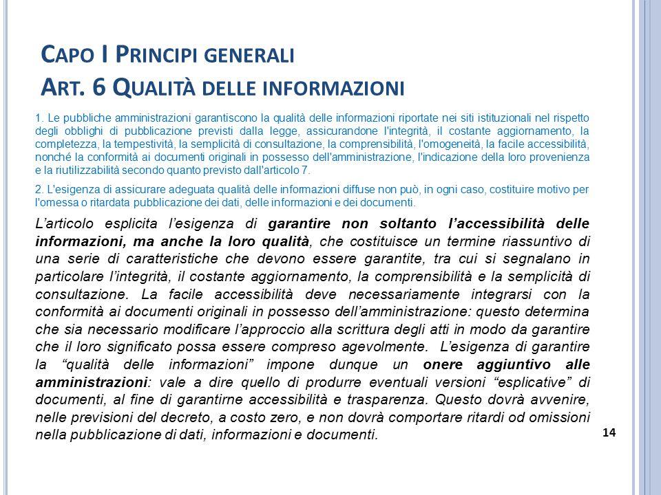 Capo I Principi generali Art. 6 Qualità delle informazioni