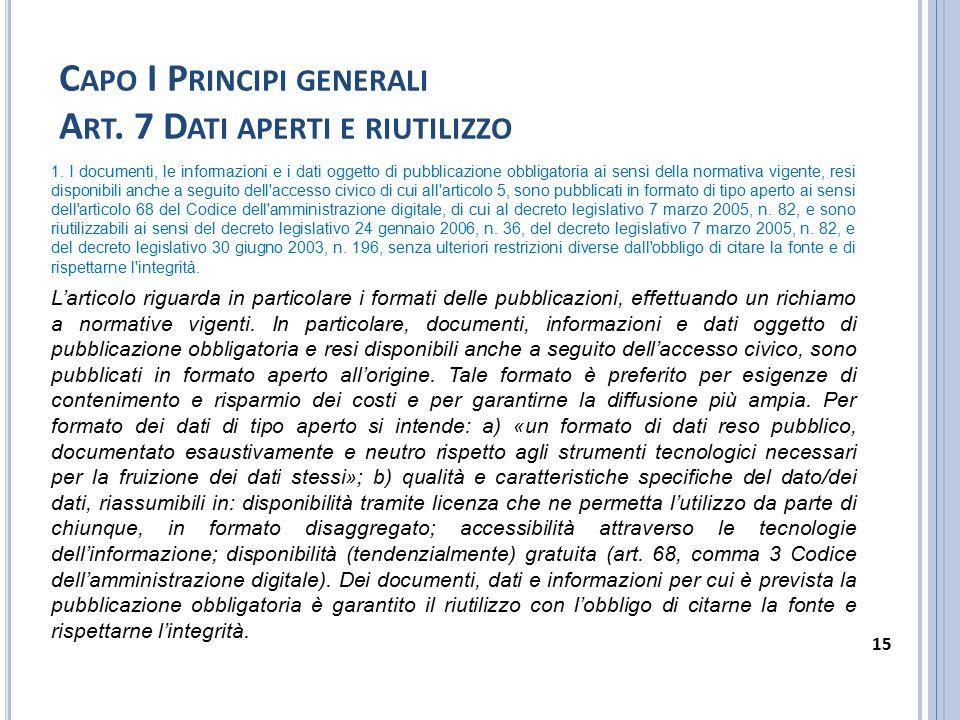 Capo I Principi generali Art. 7 Dati aperti e riutilizzo