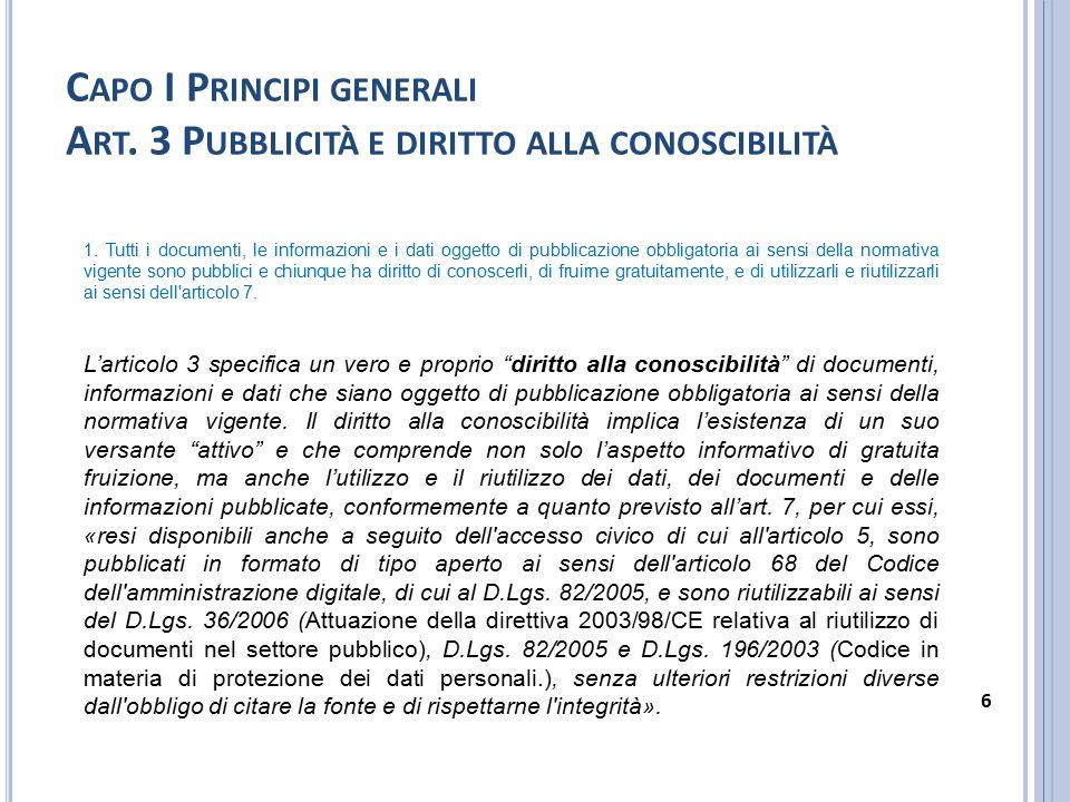Capo I Principi generali Art. 3 Pubblicità e diritto alla conoscibilità