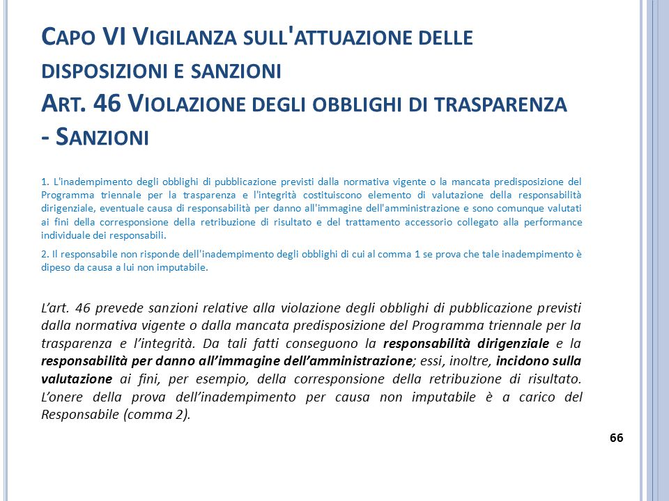 Capo VI Vigilanza sull attuazione delle disposizioni e sanzioni Art