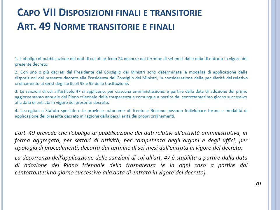 Capo VII Disposizioni finali e transitorie Art