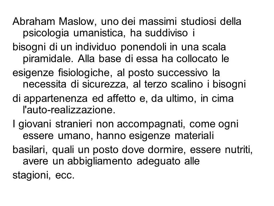 Abraham Maslow, uno dei massimi studiosi della psicologia umanistica, ha suddiviso i