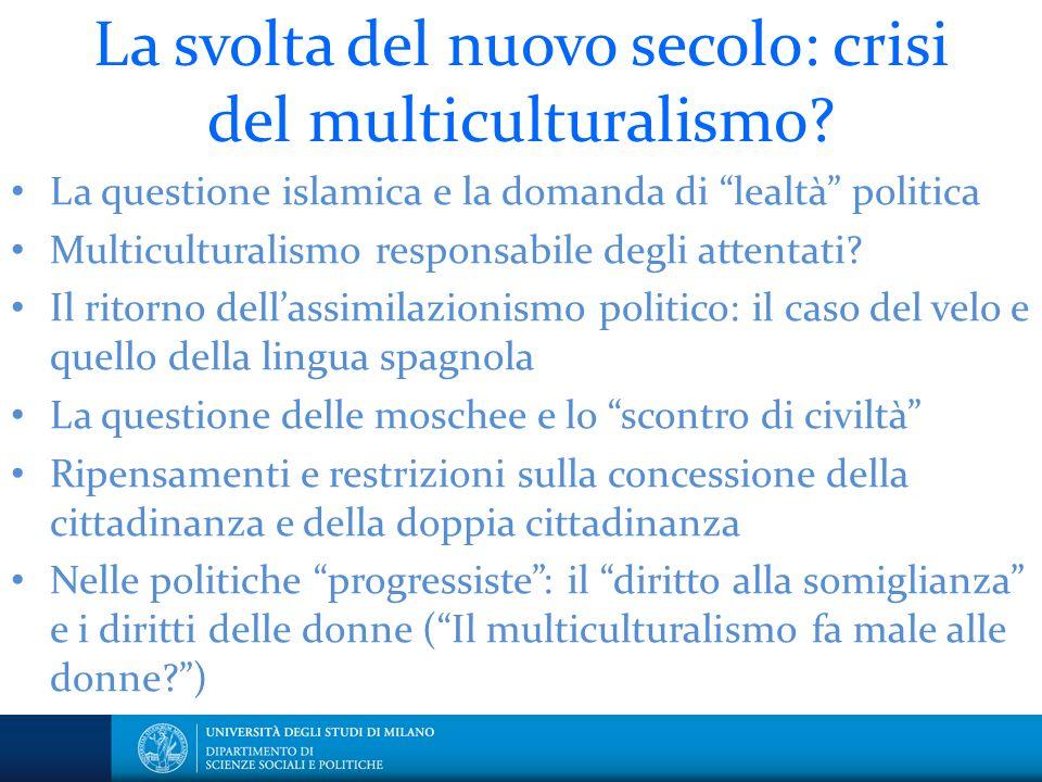 La svolta del nuovo secolo: crisi del multiculturalismo
