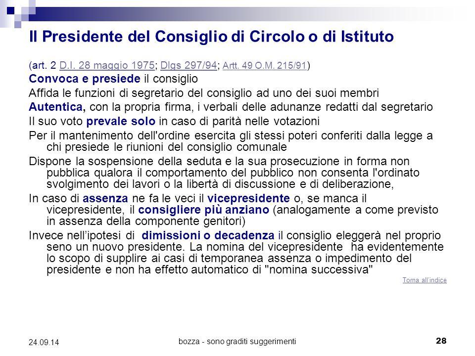 Il Presidente del Consiglio di Circolo o di Istituto