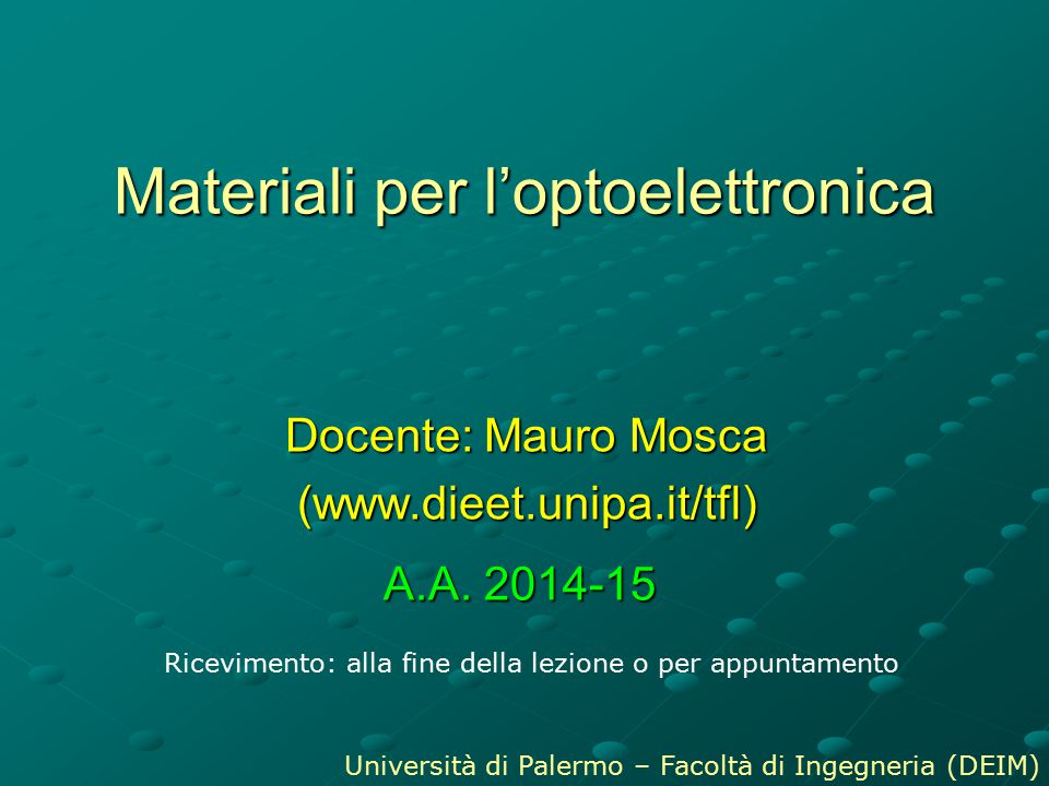 Materiali per l'optoelettronica