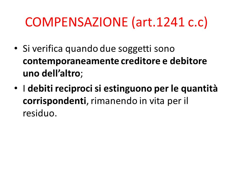 COMPENSAZIONE (art.1241 c.c)