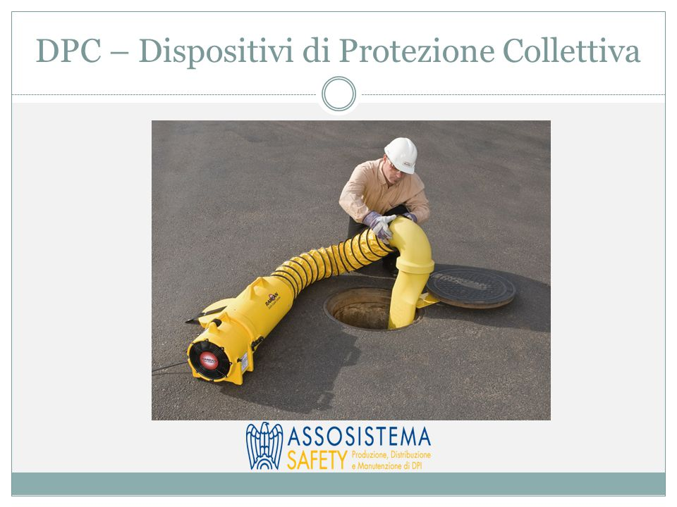 DPC – Dispositivi di Protezione Collettiva