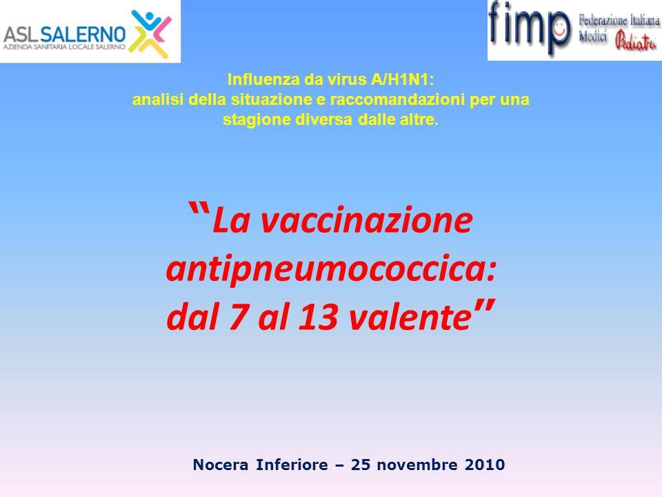 La vaccinazione antipneumococcica: dal 7 al 13 valente