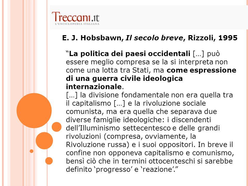 E. J. Hobsbawn, Il secolo breve, Rizzoli, 1995