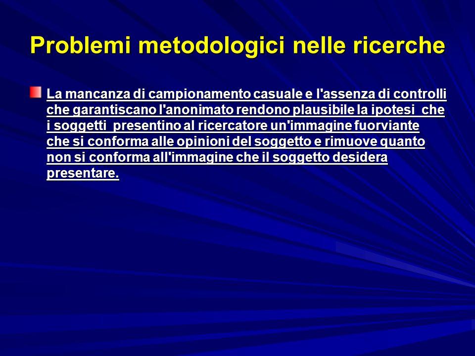 Problemi metodologici nelle ricerche