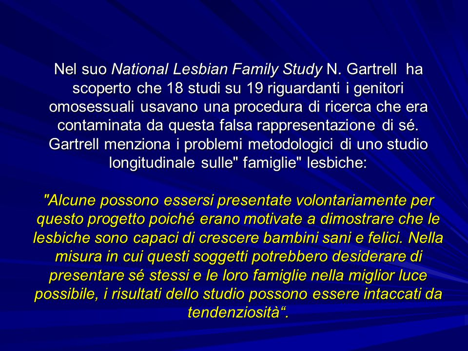 Nel suo National Lesbian Family Study N