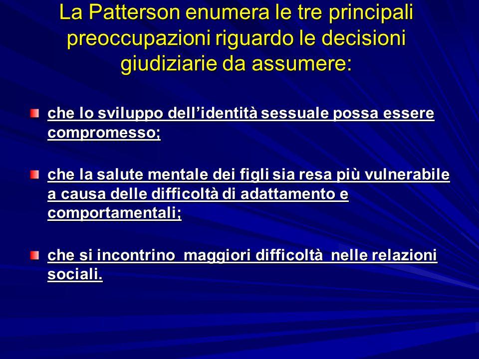 La Patterson enumera le tre principali preoccupazioni riguardo le decisioni giudiziarie da assumere: