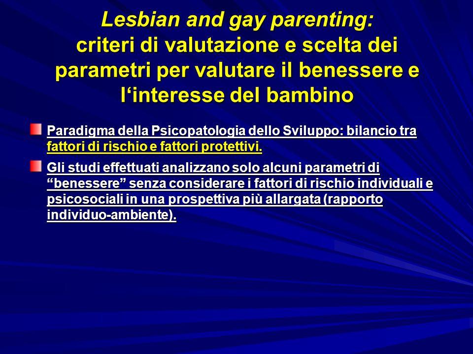 Lesbian and gay parenting: criteri di valutazione e scelta dei parametri per valutare il benessere e l'interesse del bambino
