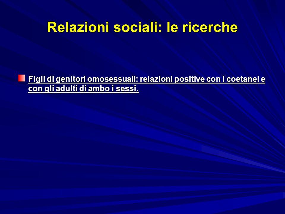 Relazioni sociali: le ricerche
