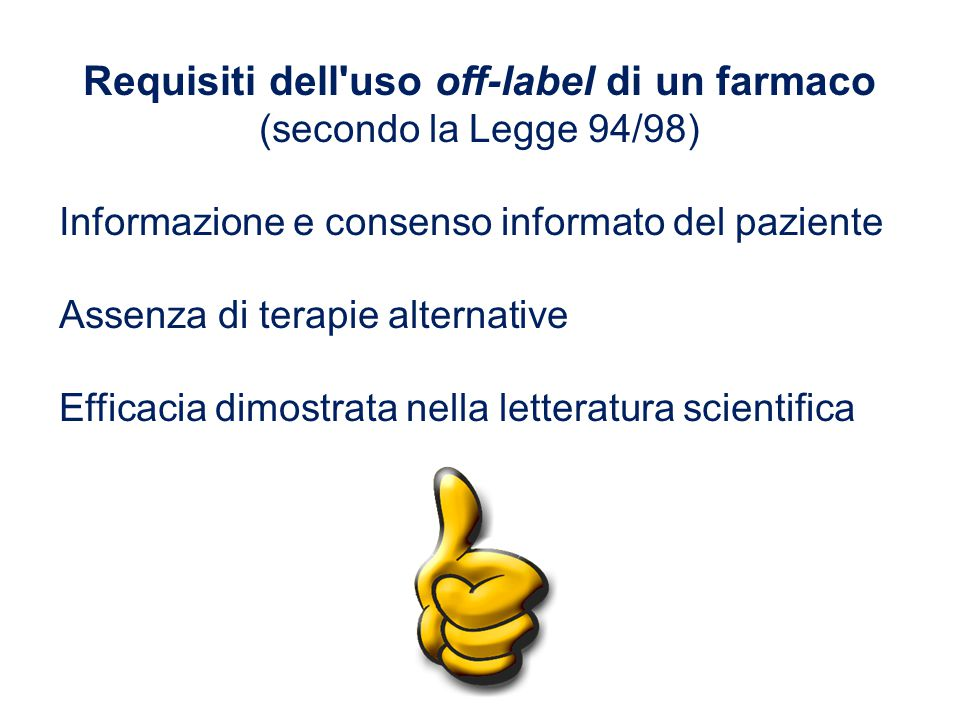 Requisiti dell uso off-label di un farmaco