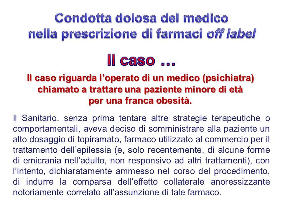Condotta dolosa del medico nella prescrizione di farmaci off label