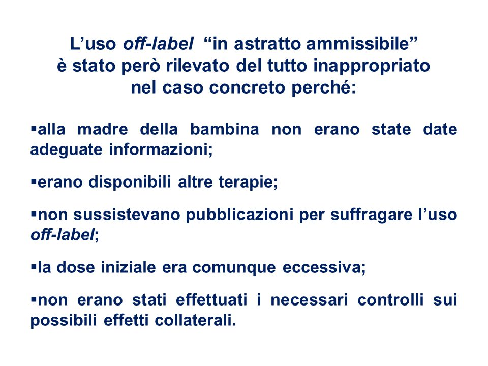 L'uso off-label in astratto ammissibile