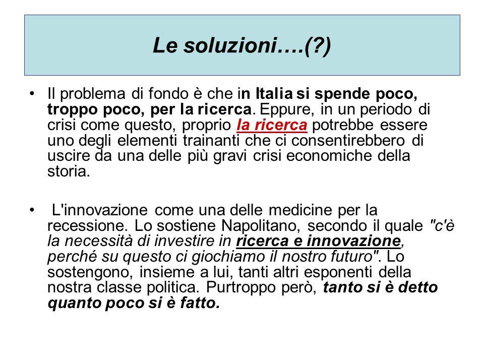 Le soluzioni….( )