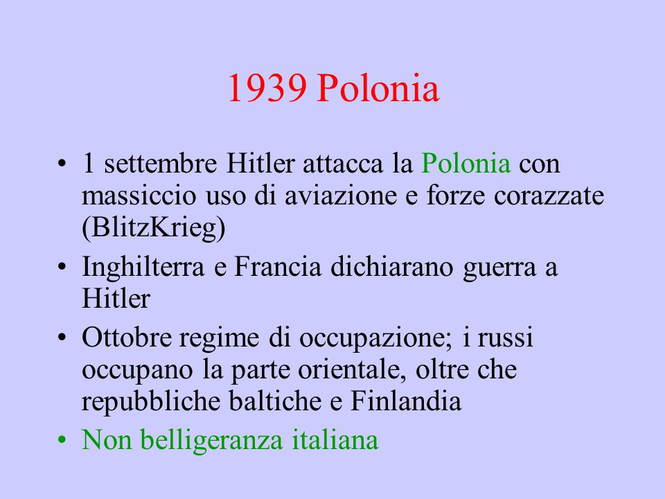 1939 Polonia 1 settembre Hitler attacca la Polonia con massiccio uso di aviazione e forze corazzate (BlitzKrieg)