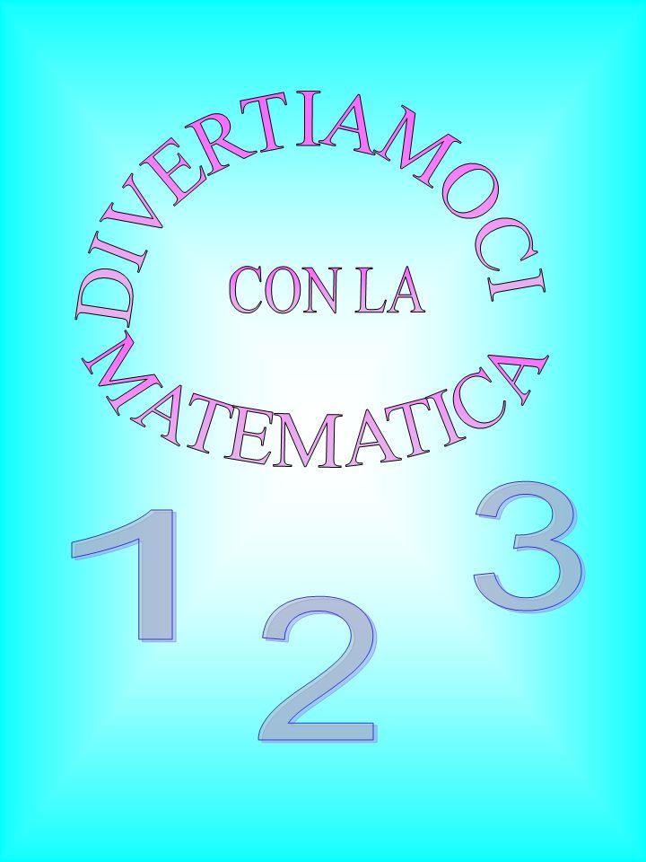 DIVERTIAMOCI MATEMATICA CON LA 3 1 2