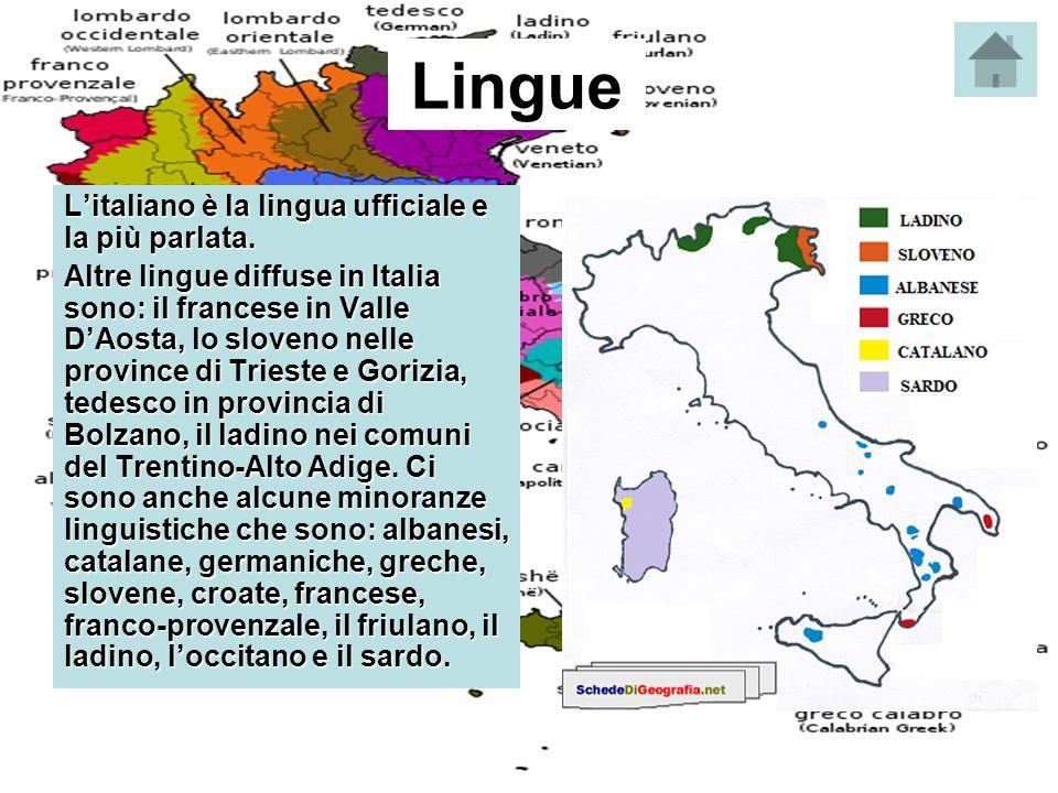 Lingue L'italiano è la lingua ufficiale e la più parlata.