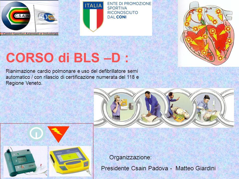 CORSO di BLS –D : Organizzazione: