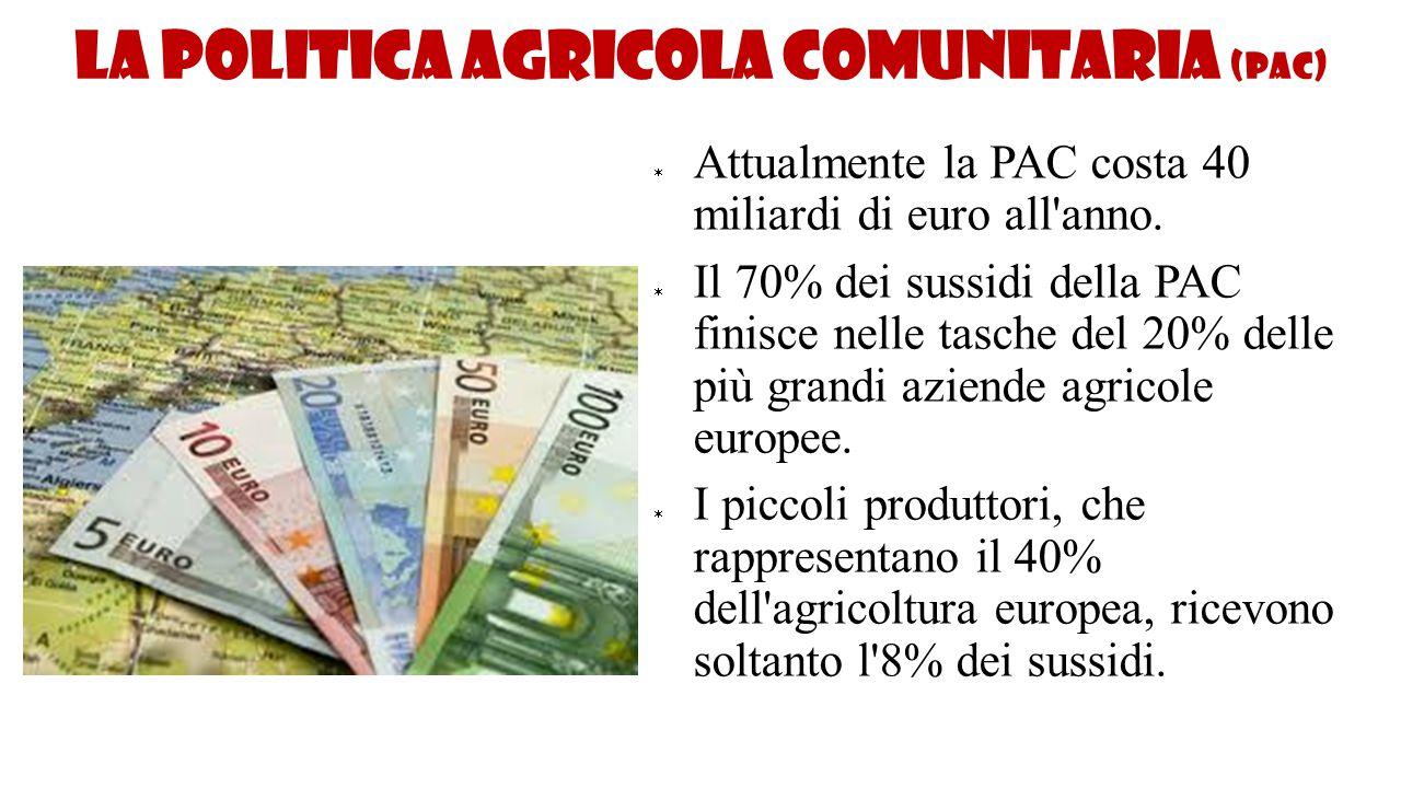 La politica agricola comunitaria (PAC)
