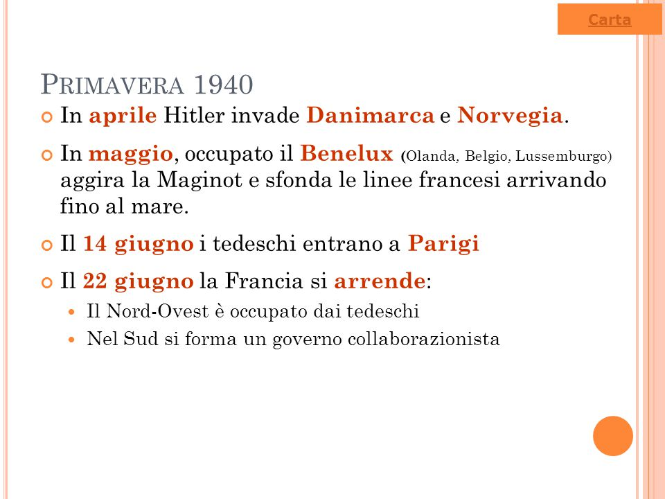 Primavera 1940 In aprile Hitler invade Danimarca e Norvegia.