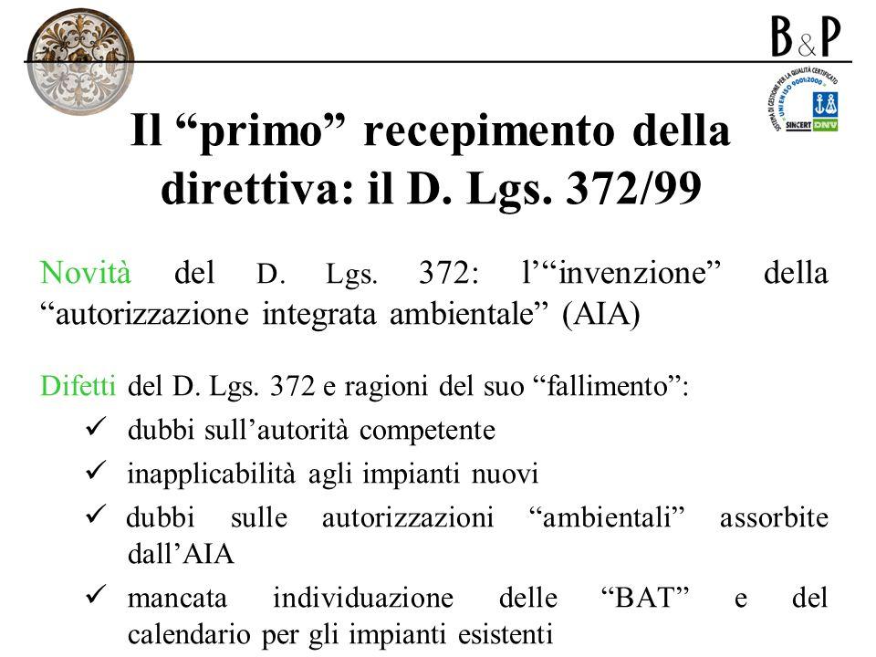 Il primo recepimento della direttiva: il D. Lgs. 372/99