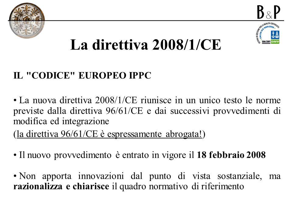 La direttiva 2008/1/CE IL CODICE EUROPEO IPPC
