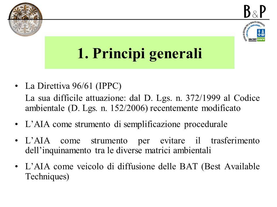 1. Principi generali La Direttiva 96/61 (IPPC)