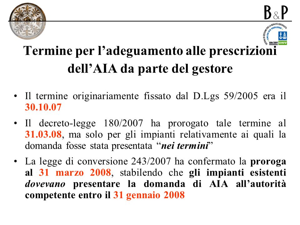 Termine per l'adeguamento alle prescrizioni dell'AIA da parte del gestore