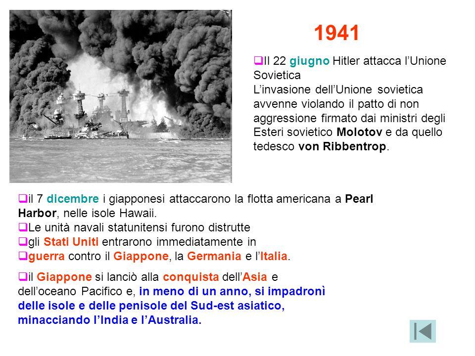 1941 Il 22 giugno Hitler attacca l'Unione Sovietica